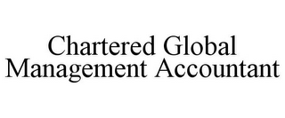mark for CHARTERED GLOBAL MANAGEMENT ACCOUNTANT, trademark #85258348