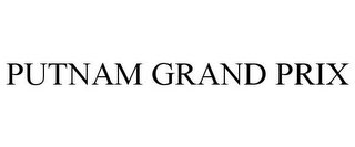 mark for PUTNAM GRAND PRIX, trademark #85259599