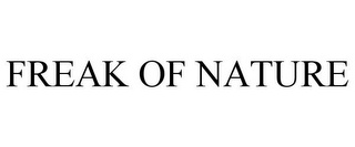 mark for FREAK OF NATURE, trademark #85260608