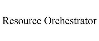 mark for RESOURCE ORCHESTRATOR, trademark #85261959