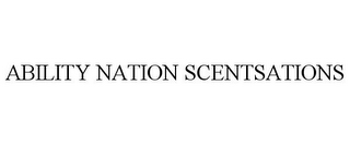mark for ABILITY NATION SCENTSATIONS, trademark #85262346