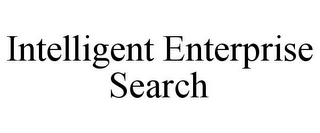 mark for INTELLIGENT ENTERPRISE SEARCH, trademark #85265817