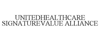 mark for UNITEDHEALTHCARE SIGNATUREVALUE ALLIANCE, trademark #85270951