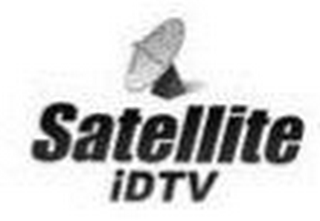 mark for SATELLITE IDTV, trademark #85272425