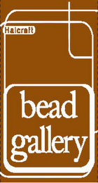 mark for BEAD GALLERY HALCRAFT, trademark #85273501