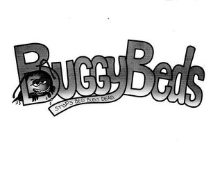 mark for BUGGYBEDS STOPS BED BUGS DEAD., trademark #85274682