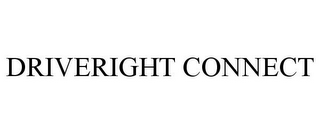 mark for DRIVERIGHT CONNECT, trademark #85274755