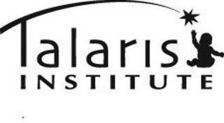 mark for TALARIS INSTITUTE, trademark #85275035