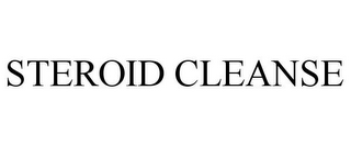 mark for STEROID CLEANSE, trademark #85276054