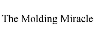mark for THE MOLDING MIRACLE, trademark #85279642