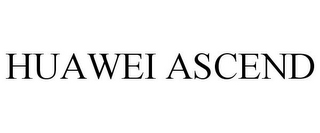 mark for HUAWEI ASCEND, trademark #85279911