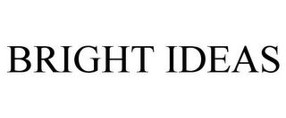 mark for BRIGHT IDEAS, trademark #85280639