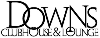 mark for DOWNS CLUBHOUSE & LOUNGE, trademark #85281179