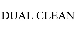 mark for DUAL CLEAN, trademark #85281470