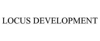 mark for LOCUS DEVELOPMENT, trademark #85281700