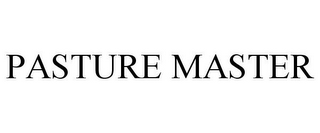 mark for PASTURE MASTER, trademark #85282001