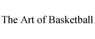 mark for THE ART OF BASKETBALL, trademark #85283463
