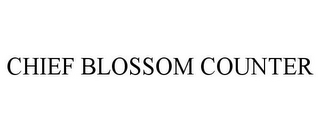 mark for CHIEF BLOSSOM COUNTER, trademark #85283573
