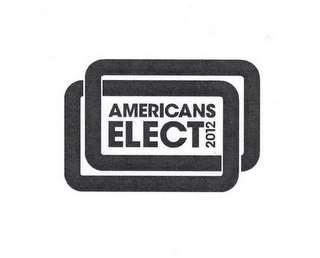 mark for AMERICANS ELECT 2012, trademark #85285491