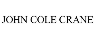 mark for JOHN COLE CRANE, trademark #85285555
