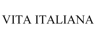 mark for VITA ITALIANA, trademark #85285681