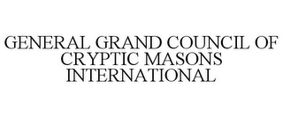 mark for GENERAL GRAND COUNCIL OF CRYPTIC MASONS INTERNATIONAL, trademark #85286856