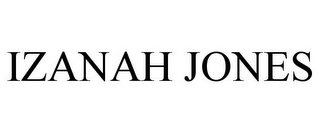 mark for IZANAH JONES, trademark #85289336