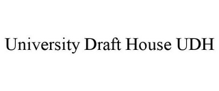 mark for UNIVERSITY DRAFT HOUSE UDH, trademark #85290691