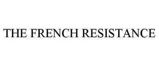 mark for THE FRENCH RESISTANCE, trademark #85290903