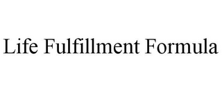 mark for LIFE FULFILLMENT FORMULA, trademark #85291147