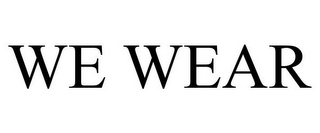 mark for WE WEAR, trademark #85291349