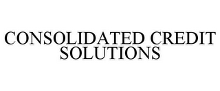 mark for CONSOLIDATED CREDIT SOLUTIONS, trademark #85291934