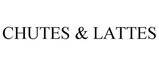 mark for CHUTES & LATTES, trademark #85291936