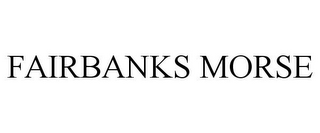 mark for FAIRBANKS MORSE, trademark #85292546