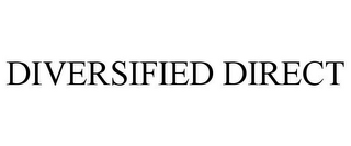 mark for DIVERSIFIED DIRECT, trademark #85294073