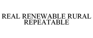 mark for REAL RENEWABLE RURAL REPEATABLE, trademark #85295381