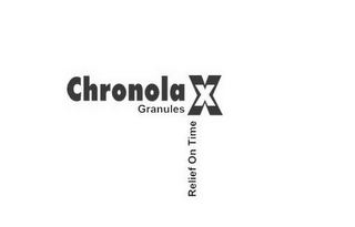 mark for CHRONOLA X GRANULES RELIEF ON TIME, trademark #85295769