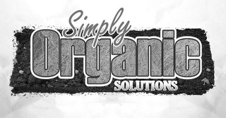 mark for SIMPLY ORGANIC SOLUTIONS, trademark #85297199