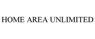 mark for HOME AREA UNLIMITED, trademark #85297726