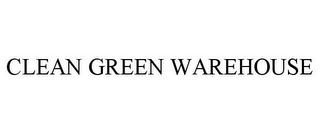 mark for CLEAN GREEN WAREHOUSE, trademark #85299009