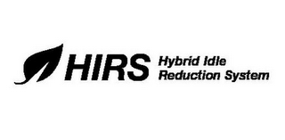 mark for HIRS HYBRID IDLE REDUCTION SYSTEM, trademark #85299227