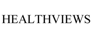 mark for HEALTHVIEWS, trademark #85300725