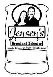 mark for JENSEN'S BREAD AND BAKERIES BRINGING TASTE AND QUALITY TO GLUTEN FREE LIVING, trademark #85300918