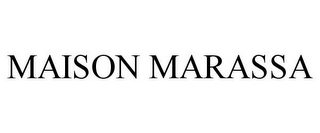 mark for MAISON MARASSA, trademark #85301903