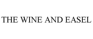 mark for THE WINE AND EASEL, trademark #85302432