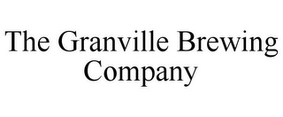 mark for THE GRANVILLE BREWING COMPANY, trademark #85302535