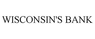 mark for WISCONSIN'S BANK, trademark #85302601