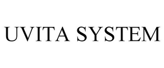 mark for UVITA SYSTEM, trademark #85303476