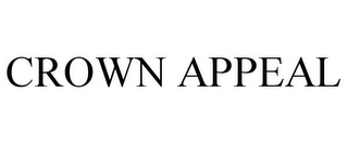 mark for CROWN APPEAL, trademark #85303918
