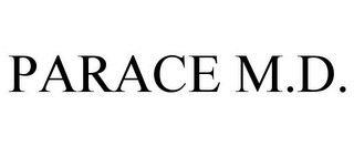 mark for PARACE M.D., trademark #85304367